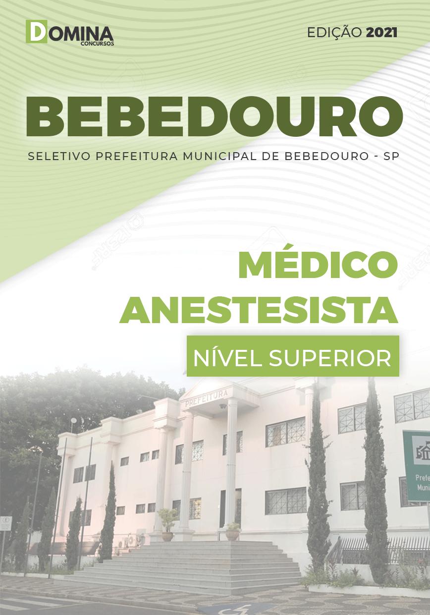 Apostila Seletivo Pref Bebedouro SP 2021 Médico Anestesista