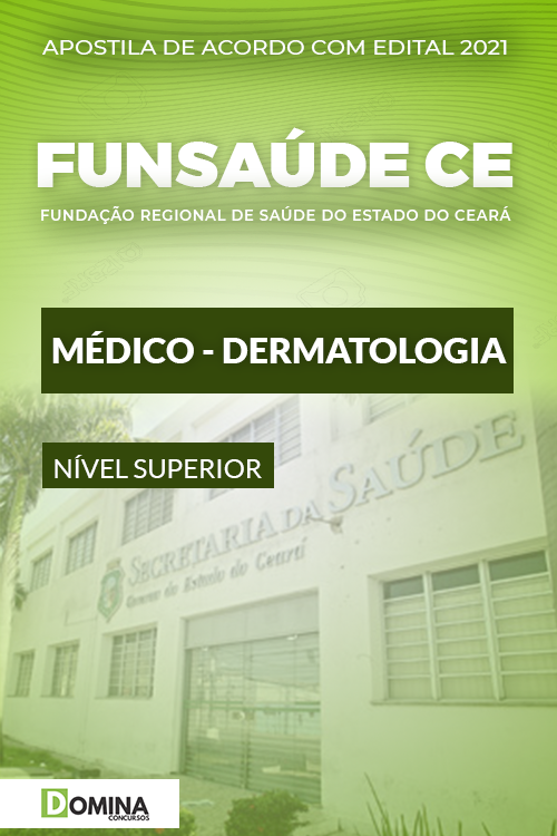 Apostila Concurso FUNSAÚDE CE 2021 Médico Dermatologia