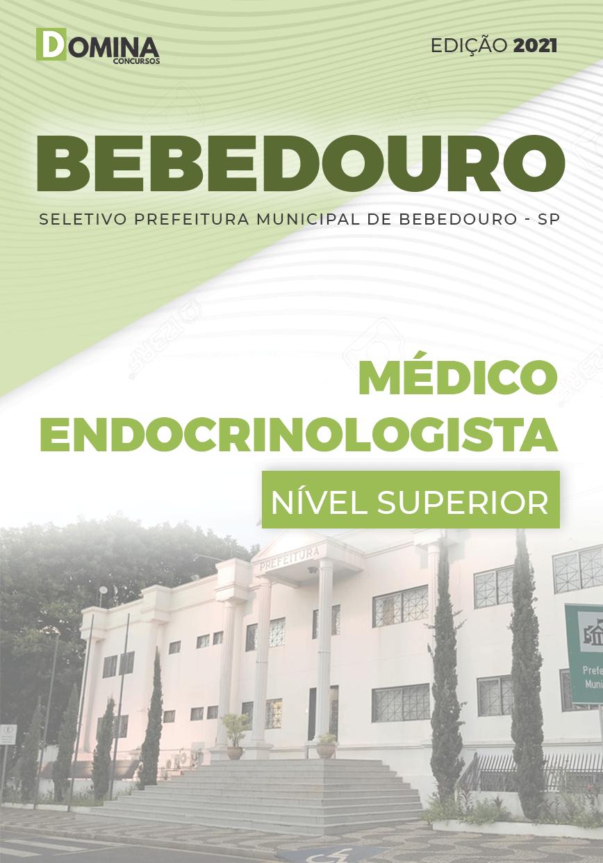 Apostila Seletivo Pref Bebedouro SP 2021 Médico Endocrinologista