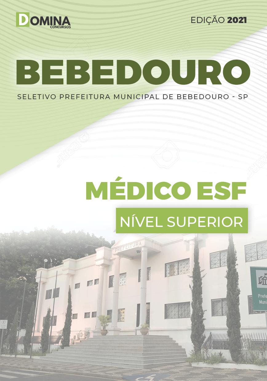 Apostila Processo Seletivo Pref Bebedouro SP 2021 Médico ESF