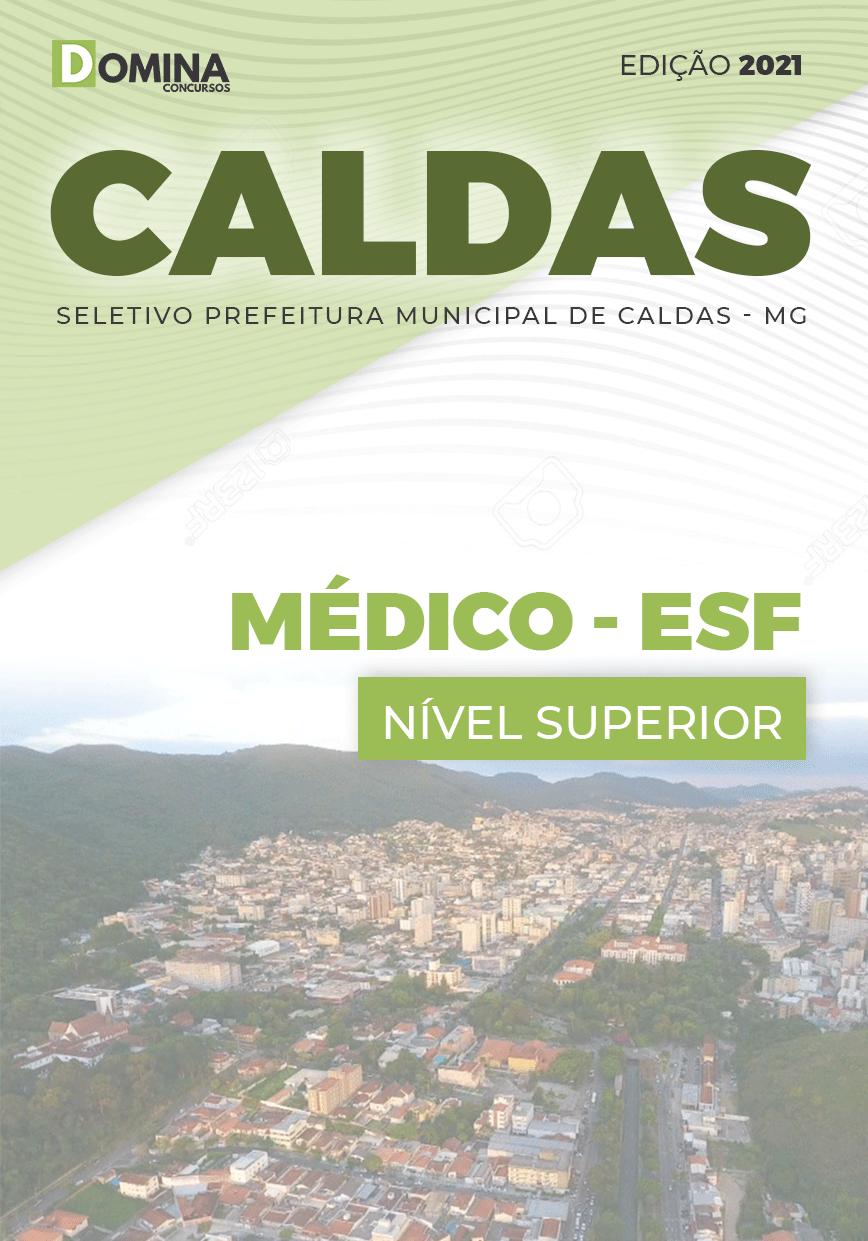 Apostila Processo Seletivos Pref Caldas MG 2021 Médico ESF