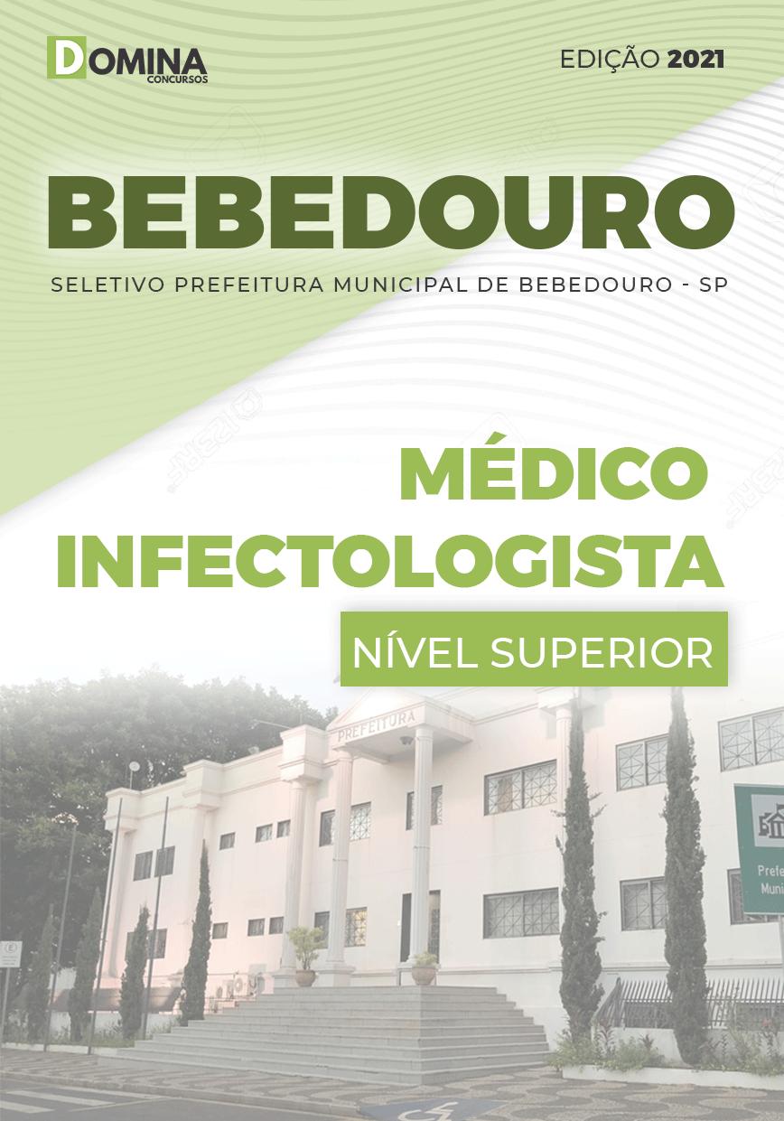 Apostila Seletivo Pref Bebedouro SP 2021 Médico Infectologista