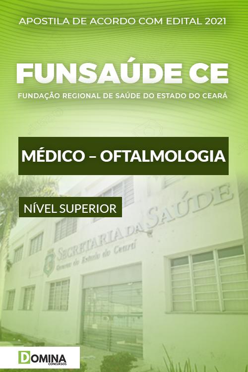 Apostila Concurso FUNSAÚDE CE 2021 Médico Oftalmologia