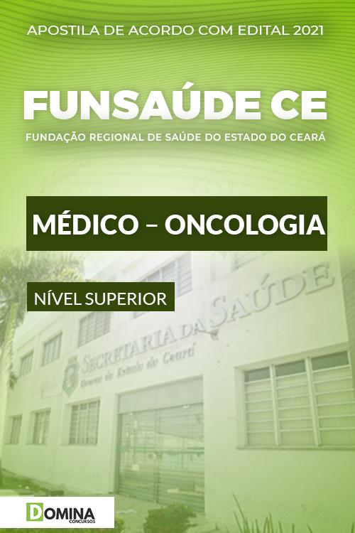 Apostila Concurso FUNSAÚDE CE 2021 Médico Oncologia