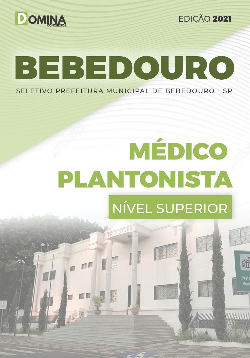 Apostila Seletivo Pref Bebedouro SP 2021 Médico Plantonista