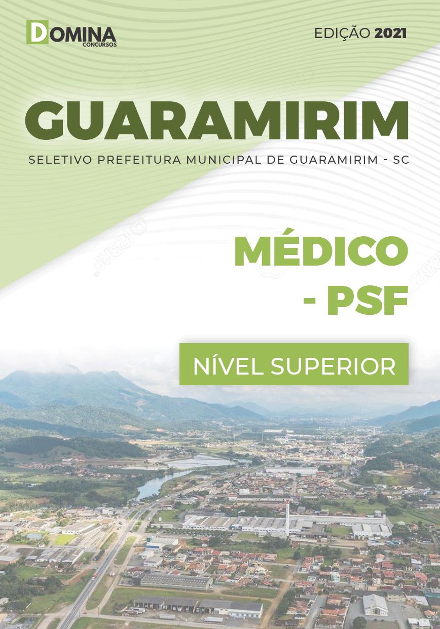 Apostila Seletivo Pref Guaramirim SC 2021 Médico PSF