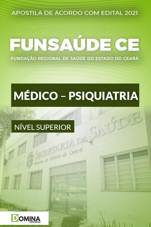 Apostila Concurso FUNSAÚDE CE 2021 Médico Psiquiatria