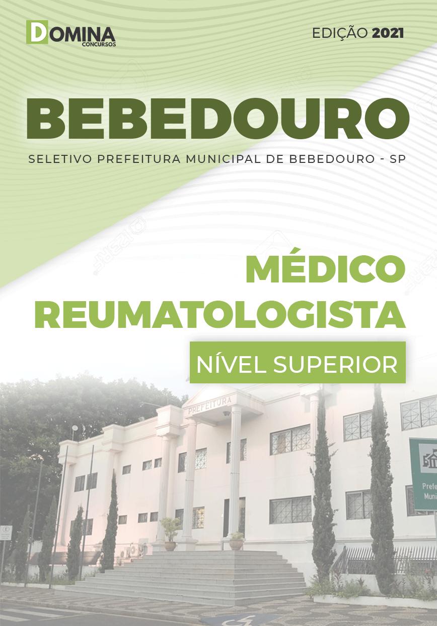 Apostila Seletivo Pref Bebedouro SP 2021 Médico Reumatologista