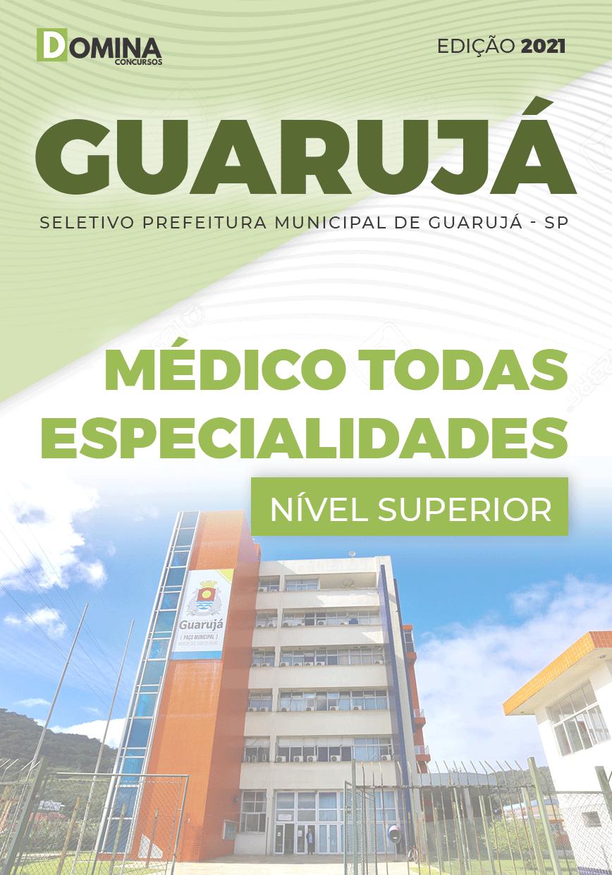 Apostila Pref Guarujá SP 2021 Médico Todas Especialidades
