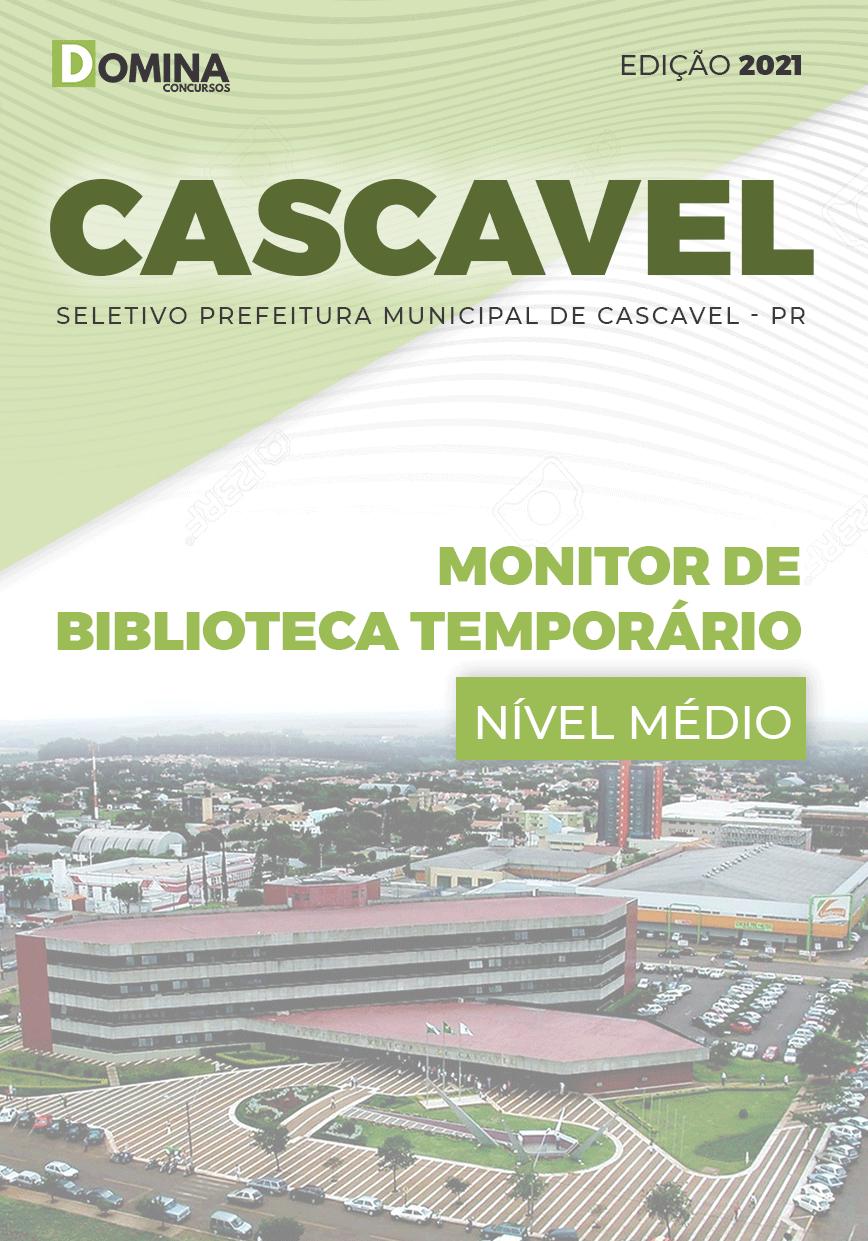 Apostila Pref Cascavel PR 2021 Monitor de Biblioteca Temporário