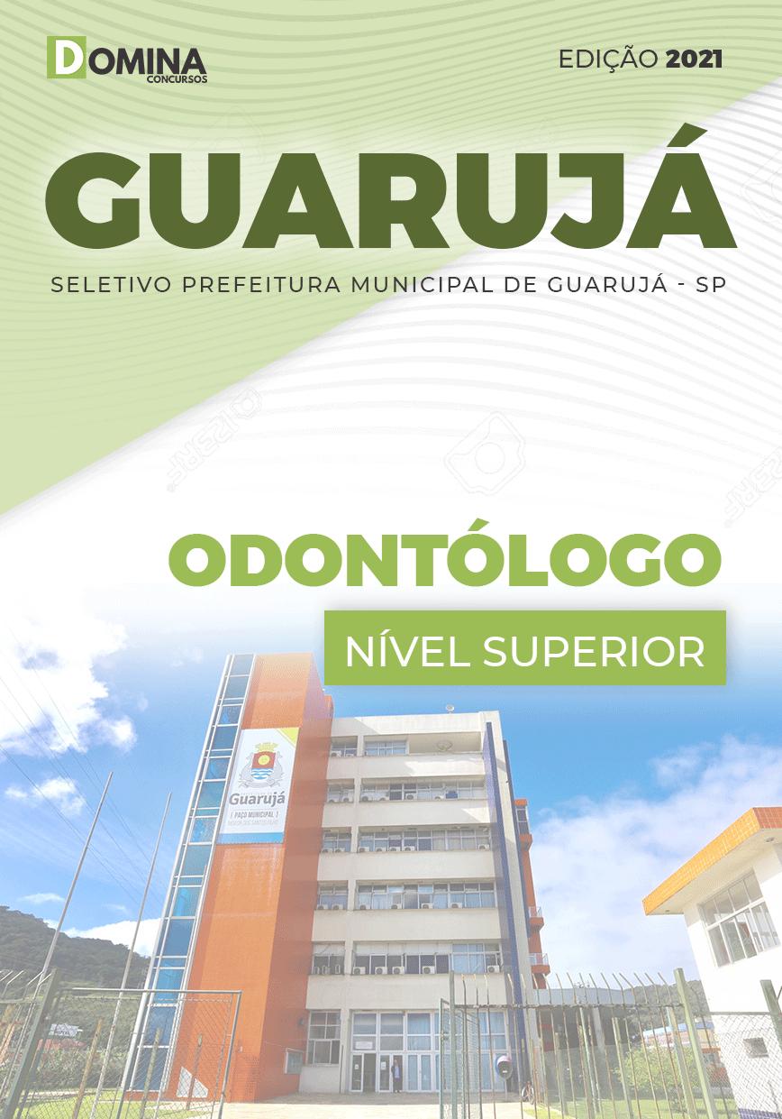 Apostila Processo Seletivo Pref Guarujá SP 2021 Odontólogo