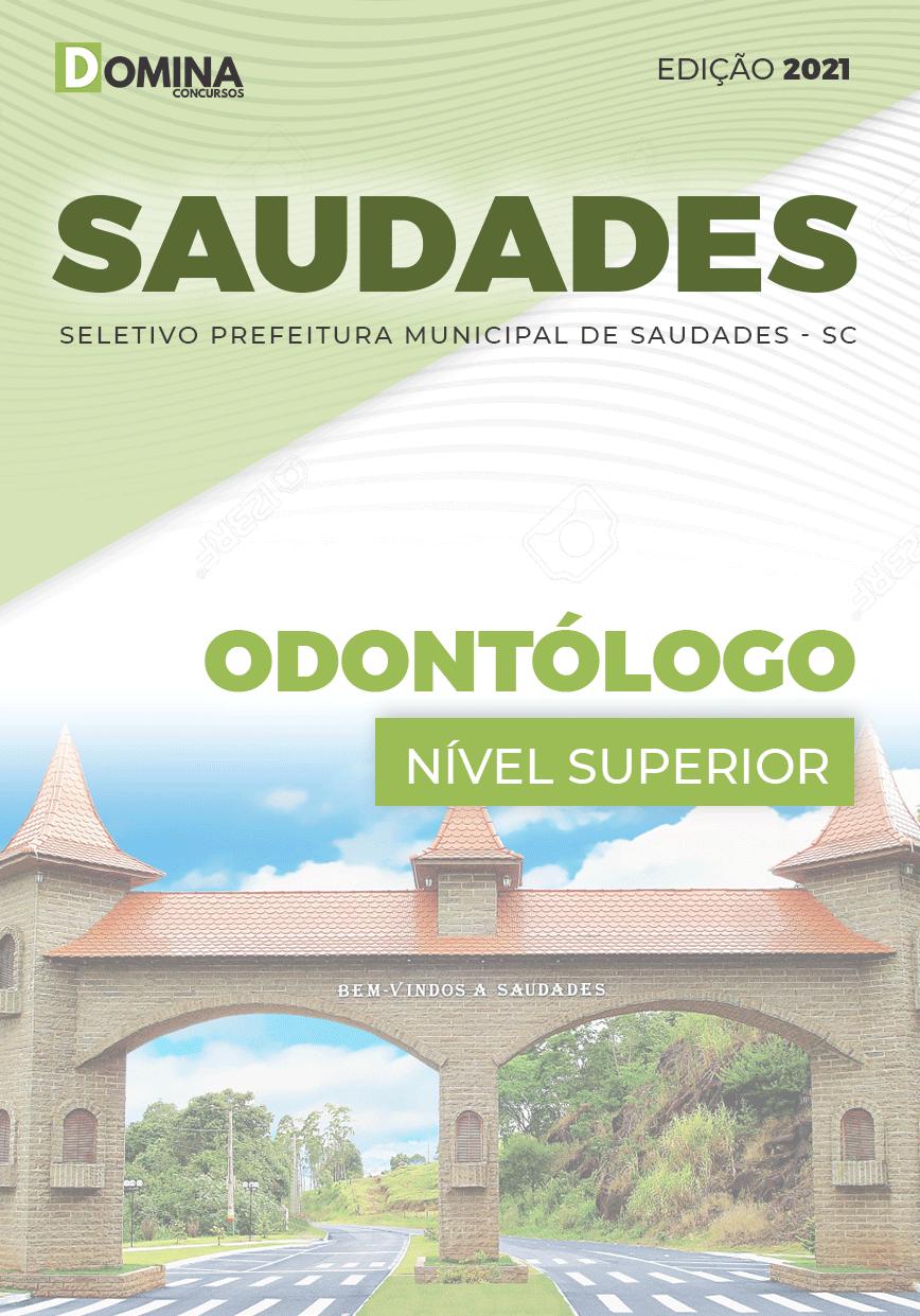 Apostila Seletivo Pref Saudades SC 2021 Odontólogo