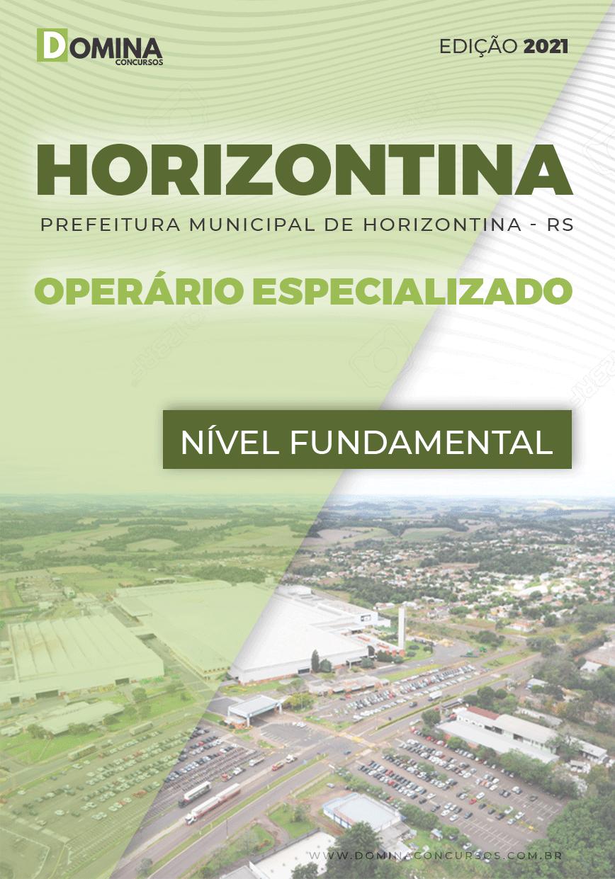 Apostila Concurso Pref Horizontina RS 2021 Operário Especializado