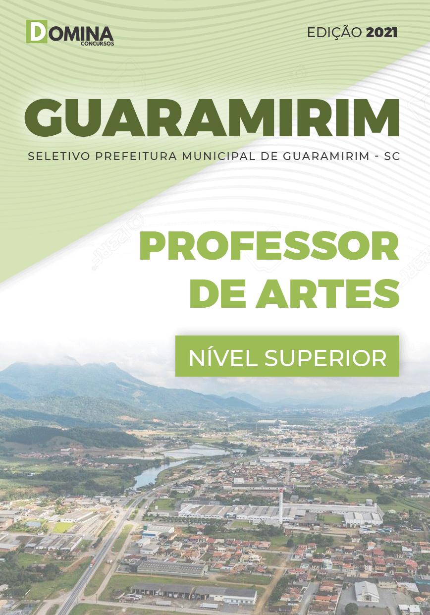 Apostila Seletivo Pref Guaramirim SC 2021 Professor de Artes