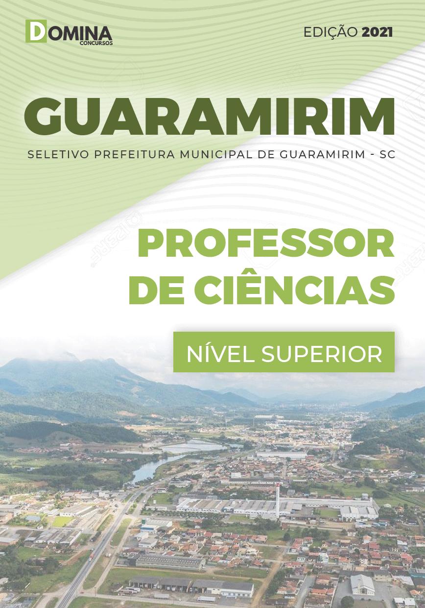 Apostila Seletivo Pref Guaramirim SC 2021 Professor de Ciências