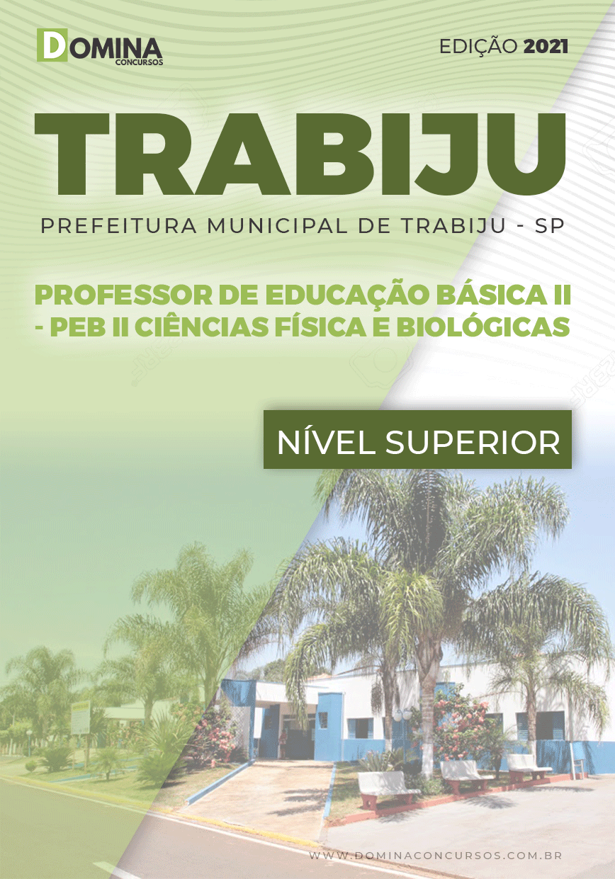 Apostila Pref Trabiju SP 2021 PEB II Ciências Física e Biológicas