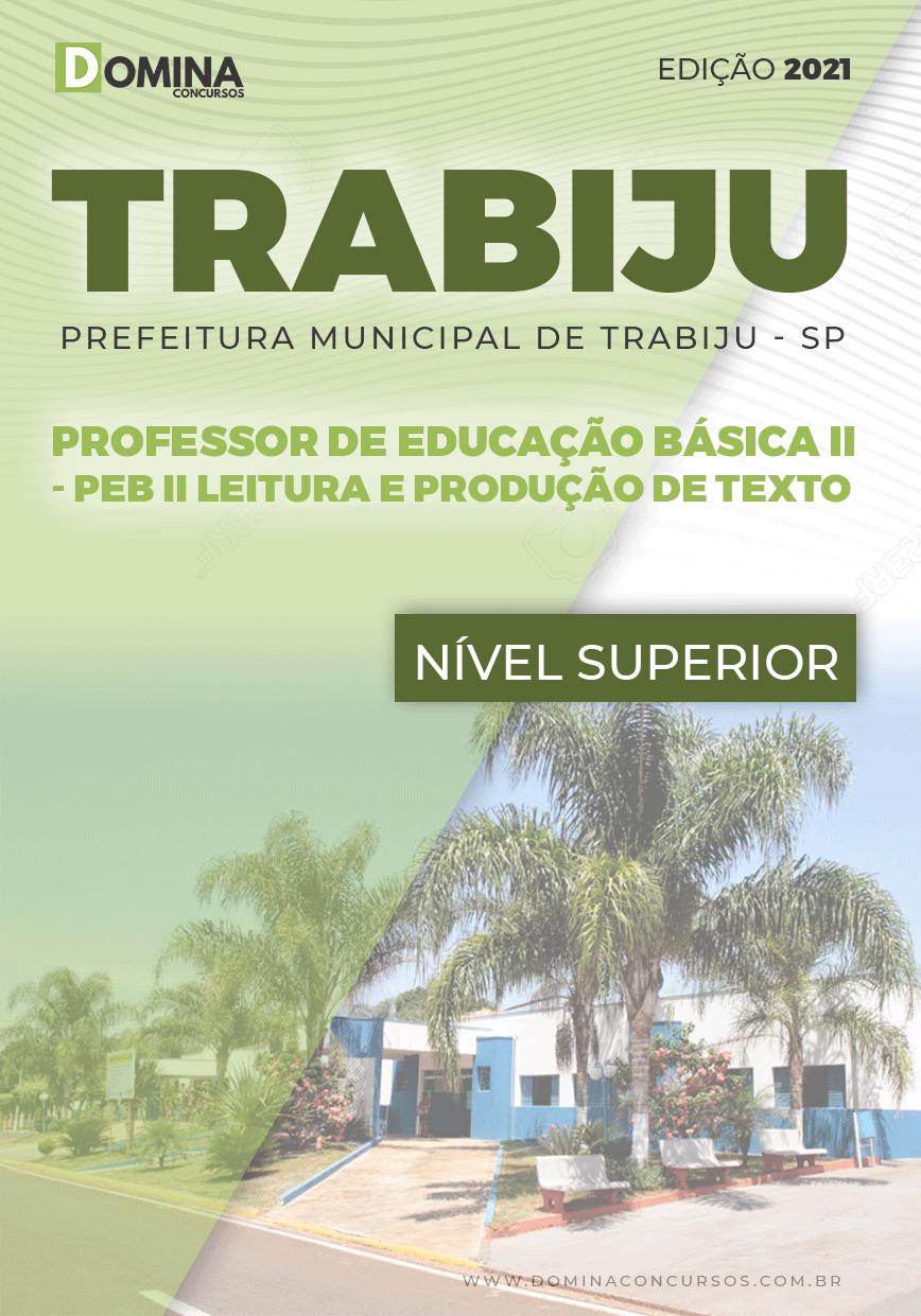 Apostila Pref Trabiju SP 2021 PEB II Leitura e Produção de Texto