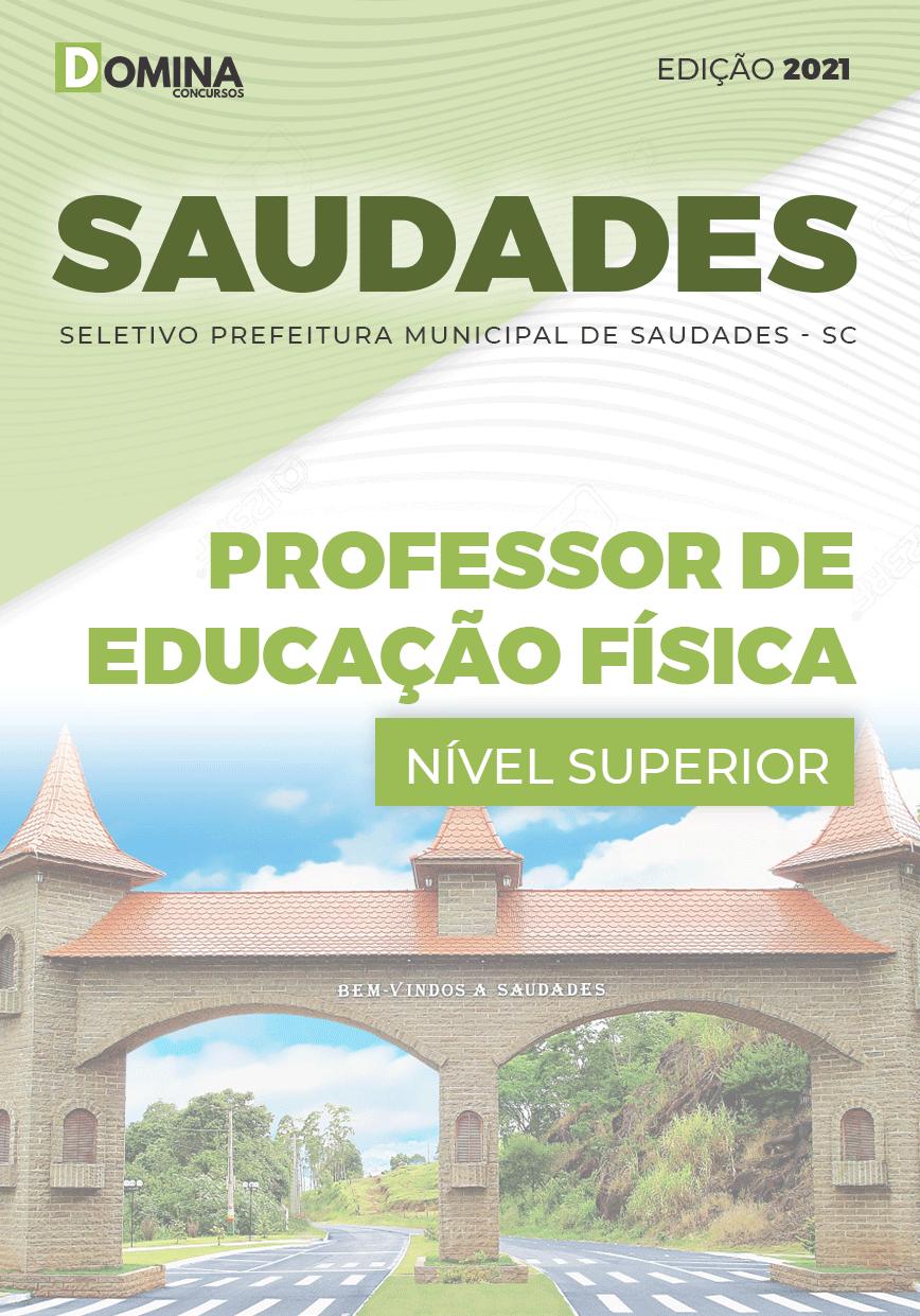 Apostila Pref Saudades SC 2021 Professor de Educação Física