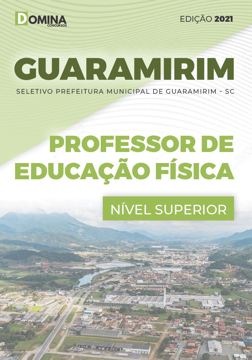 Apostila Pref Guaramirim SC 2021 Professor de Educação Física