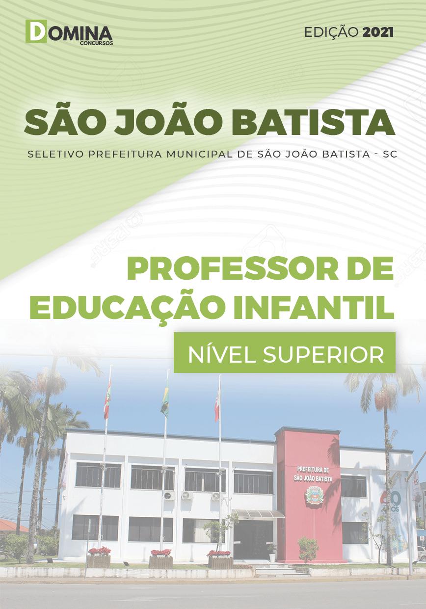 Apostila Pref São João Batista SC 2021 Professor Educação Infantil
