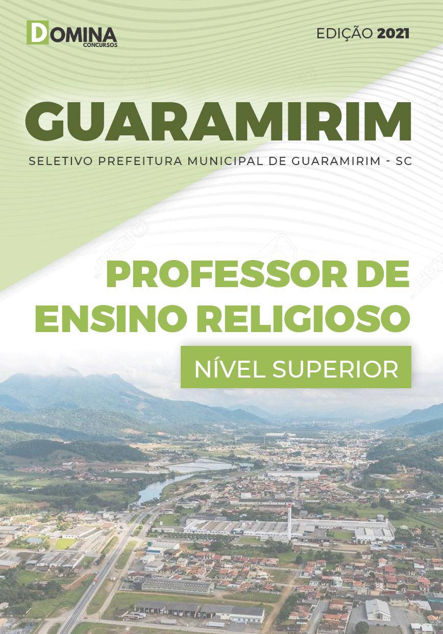 Apostila Pref Guaramirim SC 2021 Professor de Ensino Religioso