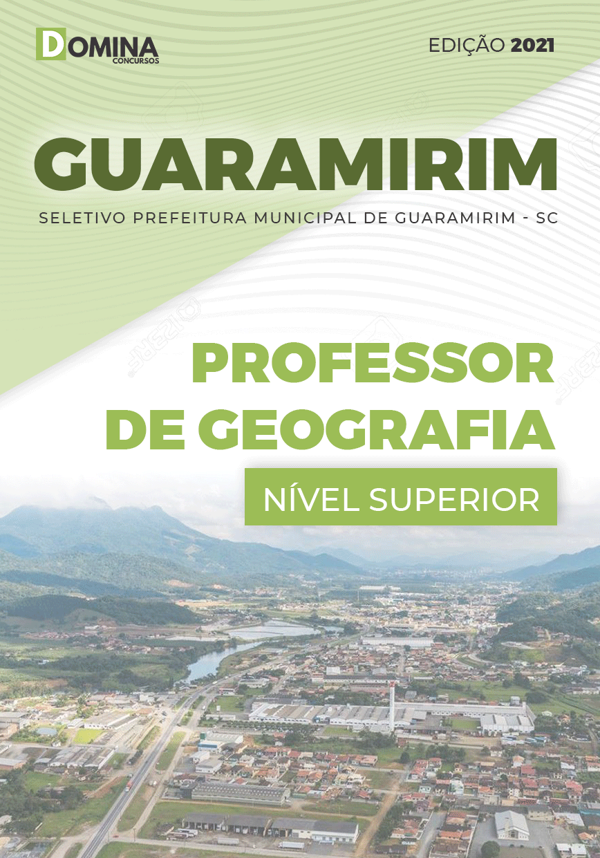 Apostila Seletivo Pref Guaramirim SC 2021 Professor de Geografia