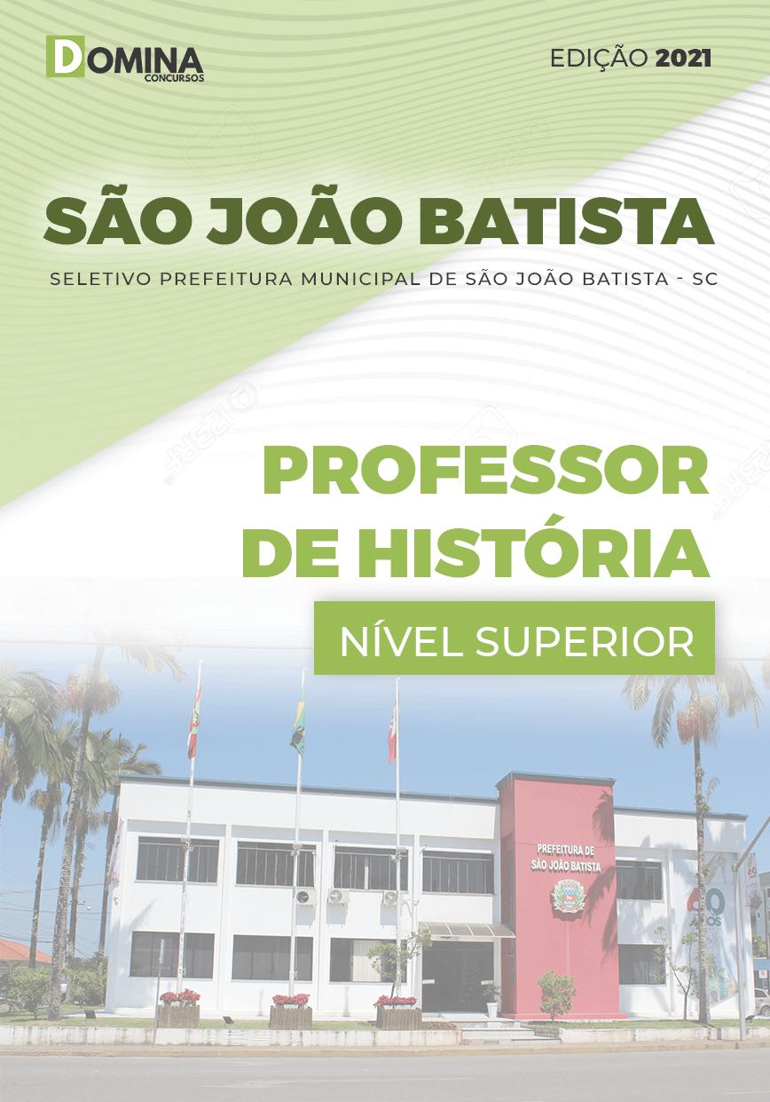 Apostila Pref São João Batista SC 2021 Professor de História