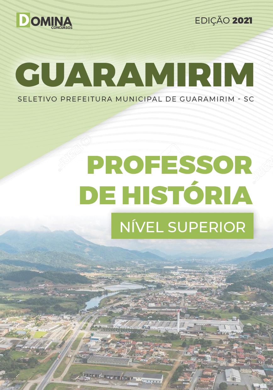 Apostila Seletivo Pref Guaramirim SC 2021 Professor de História