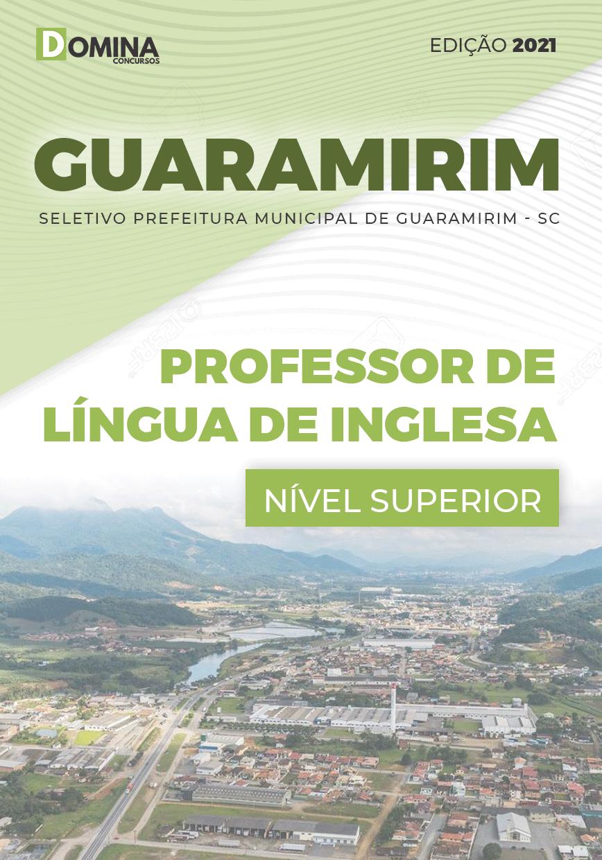 Apostila Pref Guaramirim SC 2021 Professor de Língua Inglesa