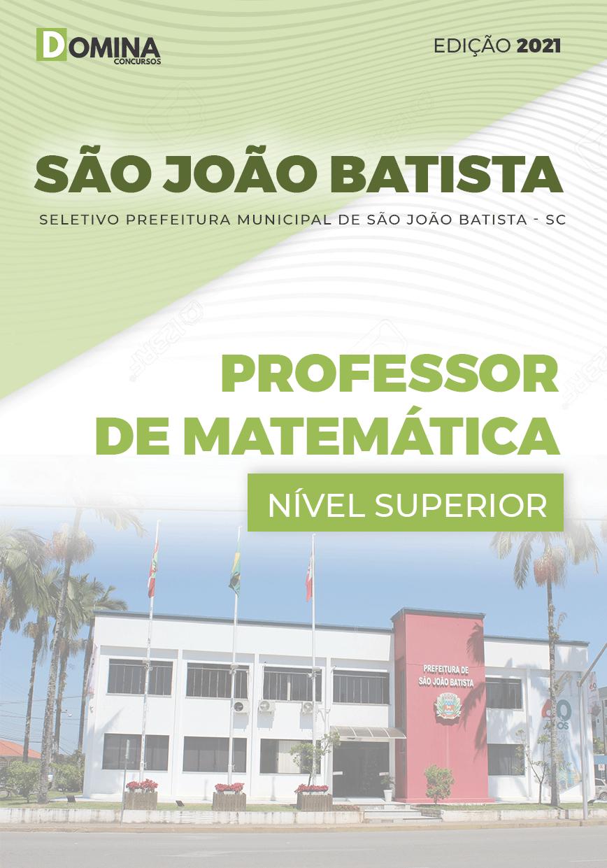 Apostila Pref São João Batista SC 2021 Professor de Matemática