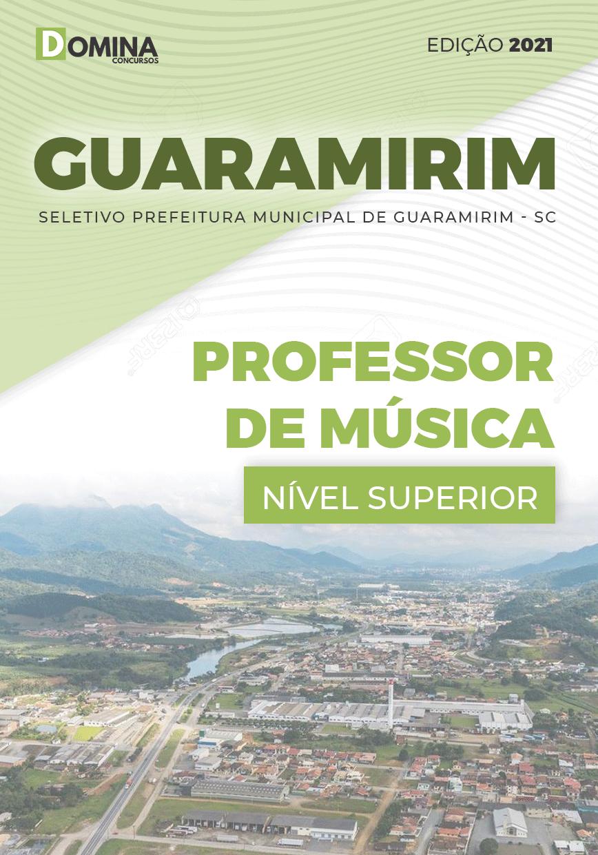 Apostila Seletivo Pref Guaramirim SC 2021 Professor de Música