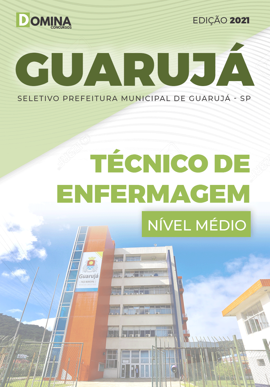 Apostila Seletivo Pref Guarujá SP 2021 Técnico de Enfermagem