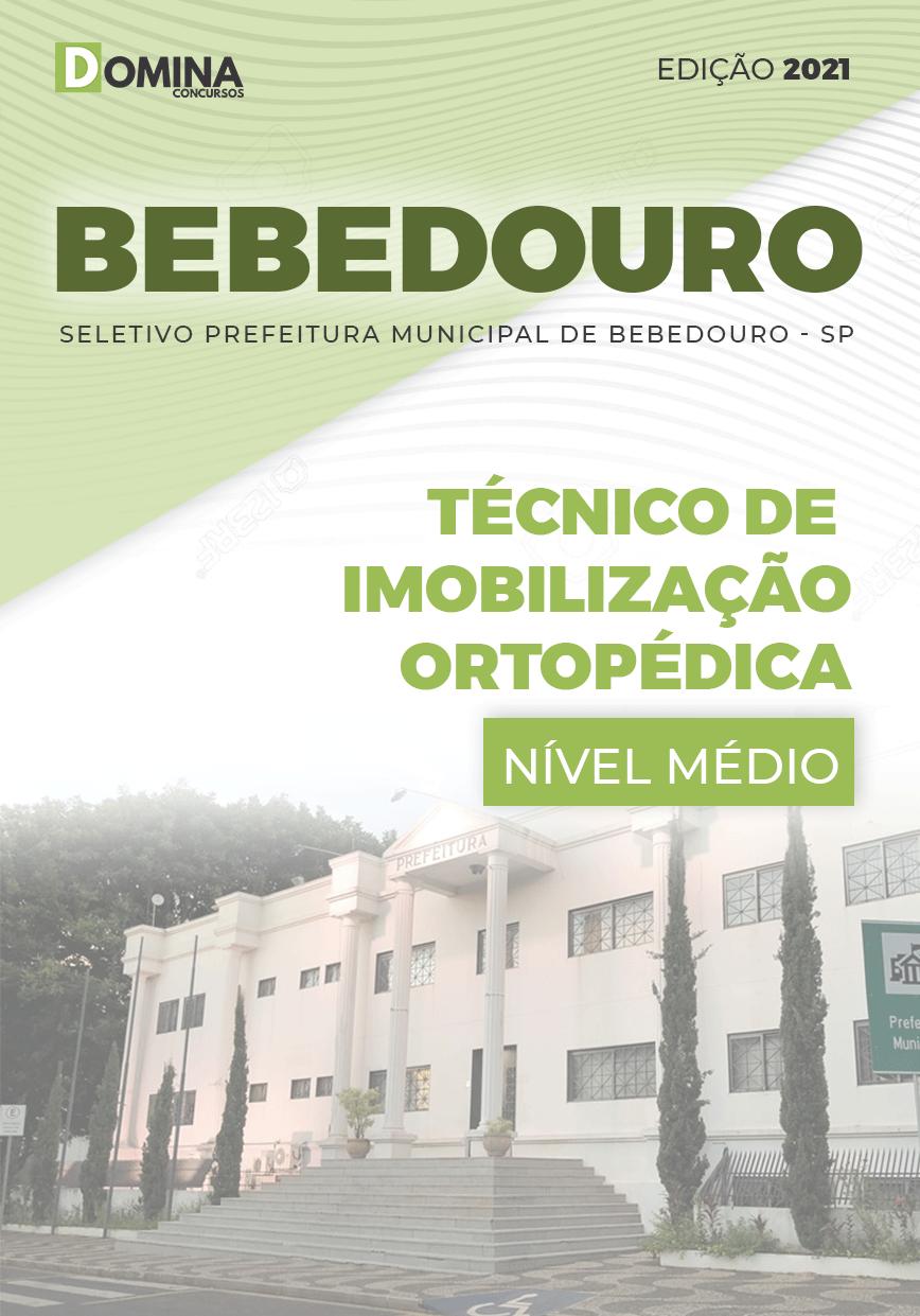 Apostila Pref Bebedouro SP 2021 Técnico Imobilização Ortopédica