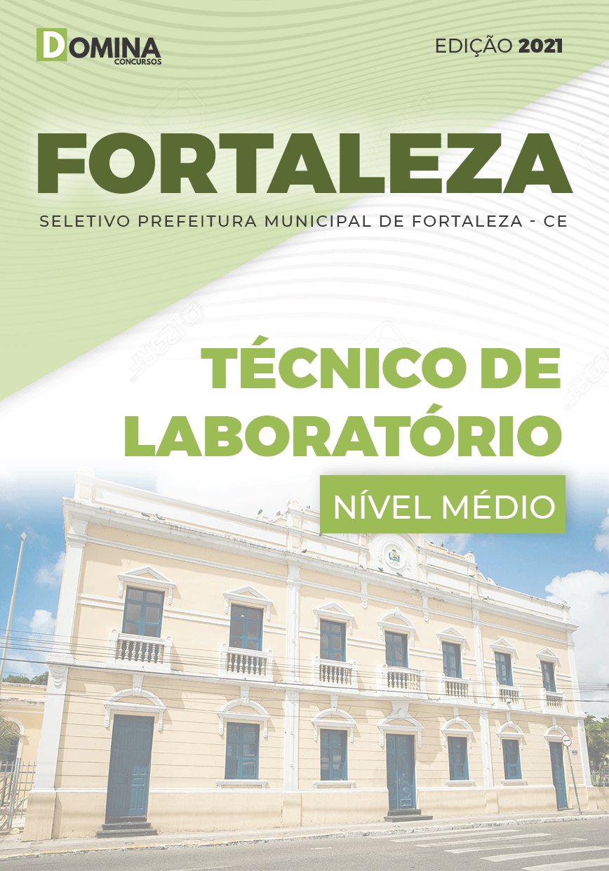 Apostila Seletivo Pref Fortaleza CE 2021 Técnico de Laboratório