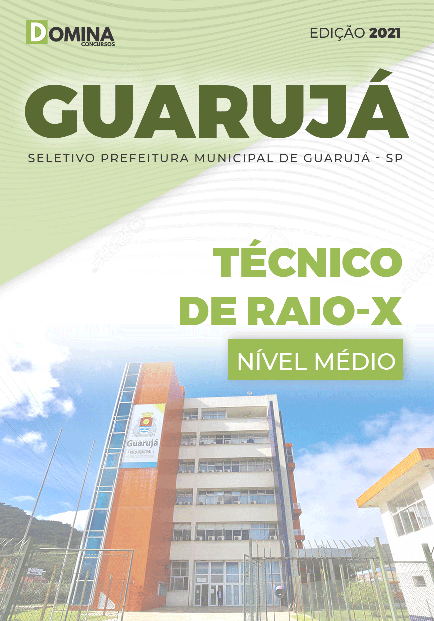 Apostila Seletivo Pref Guarujá SP 2021 Técnico de Raio X