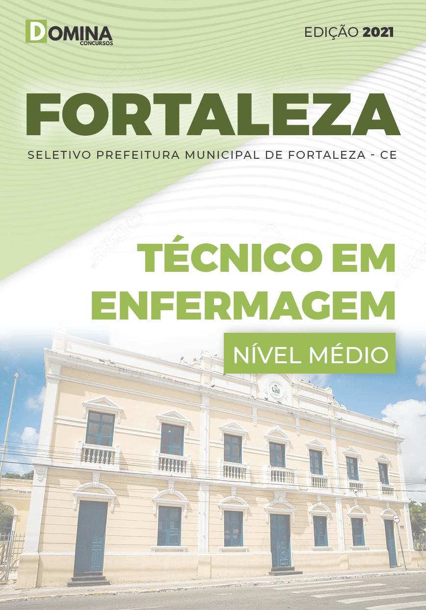 Apostila Pref Fortaleza CE 2021 Técnico em Enfermagem