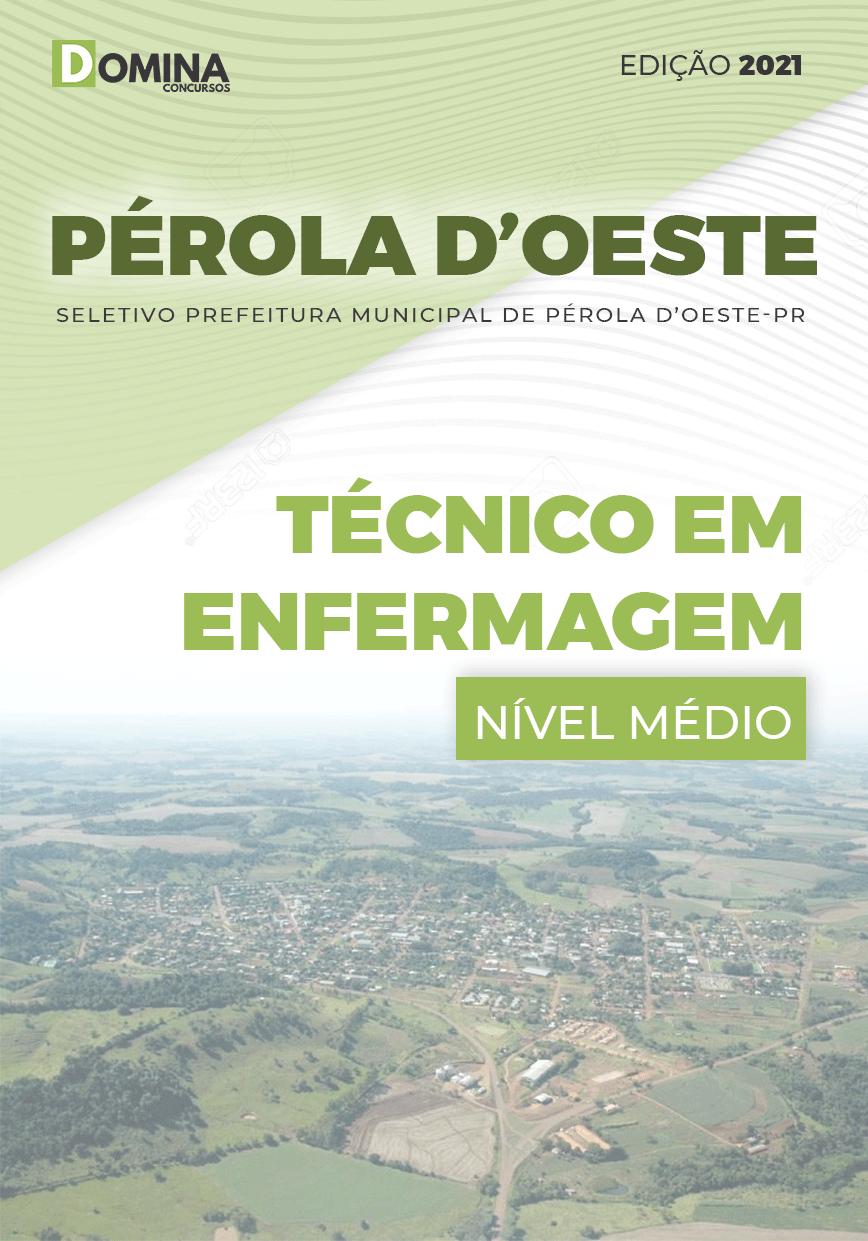 Apostila Pref Pérola D'Oeste PR 2021 Técnico em Enfermagem