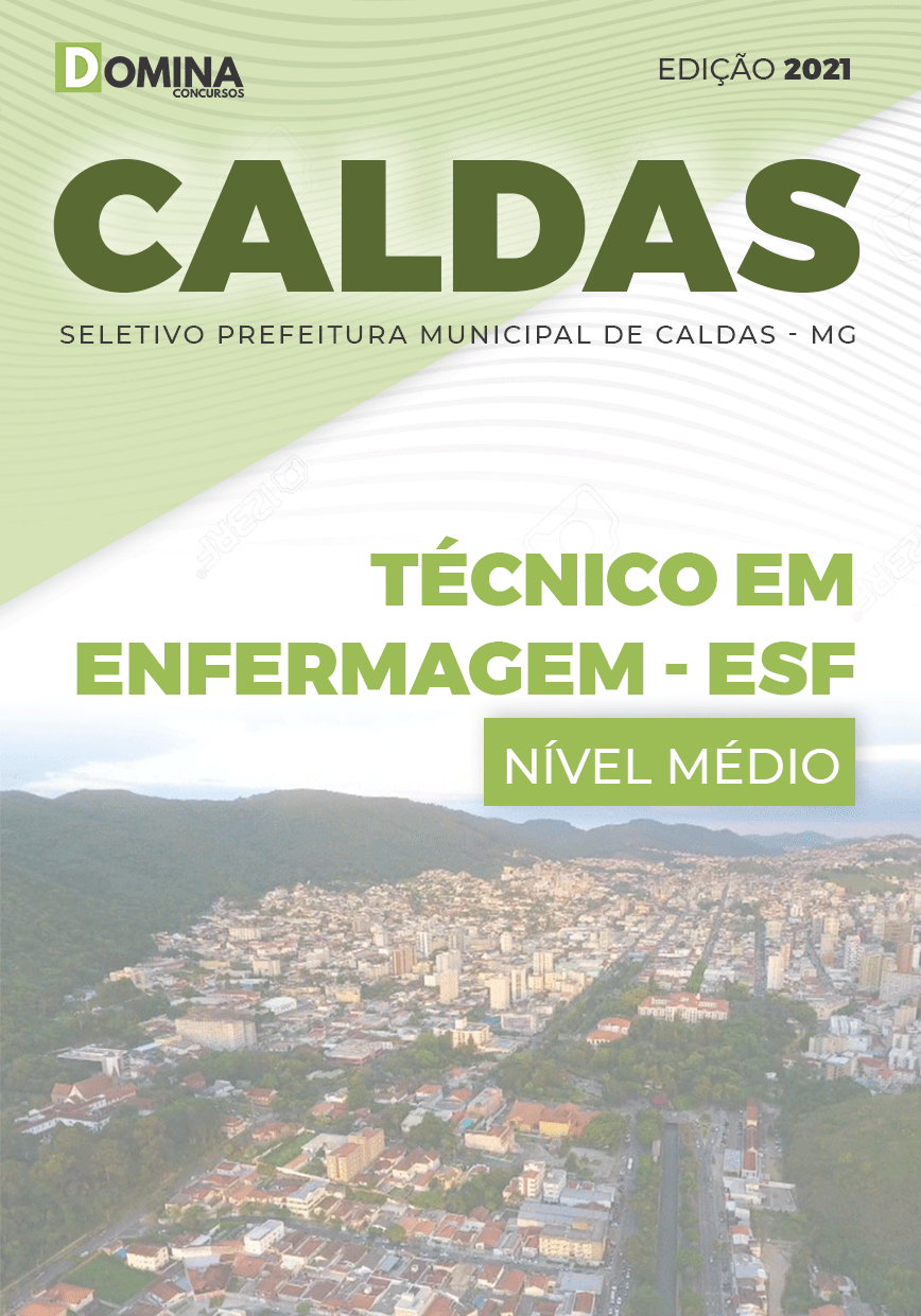 Apostila Seletivo Pref Caldas MG 2021 Técnico em Enfermagem ESF