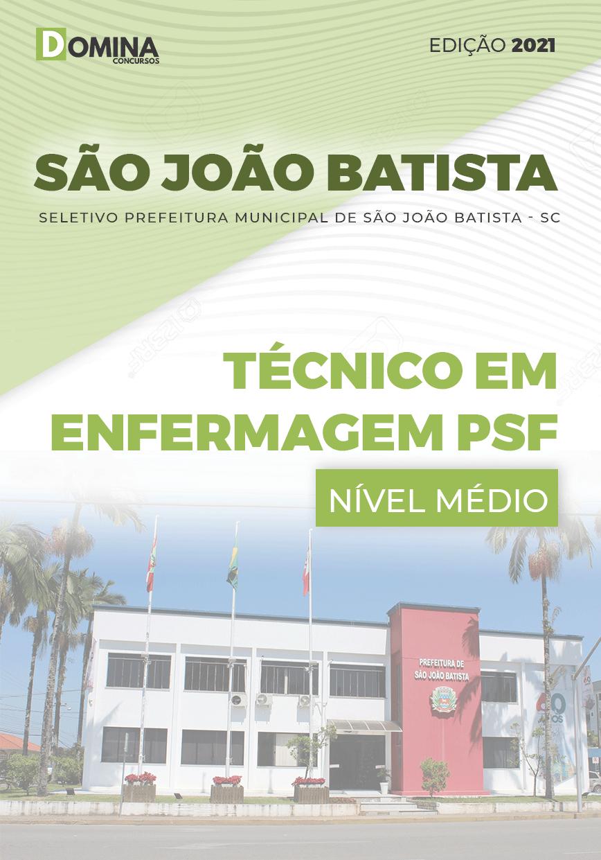 Apostila Pref São João Batista SC 2021 Técnico em Enfermagem PSF