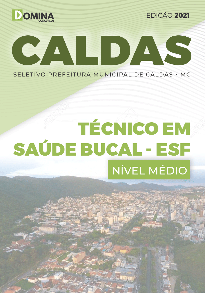 Apostila Seletivo Pref Caldas MG 2021 Técnico em Saúde Bucal ESF