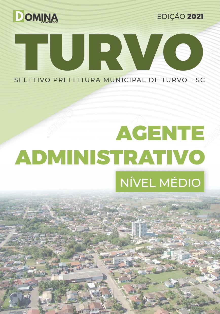 Apostila Seletivo Pref Turvo SC 2021 Agente Administrativo