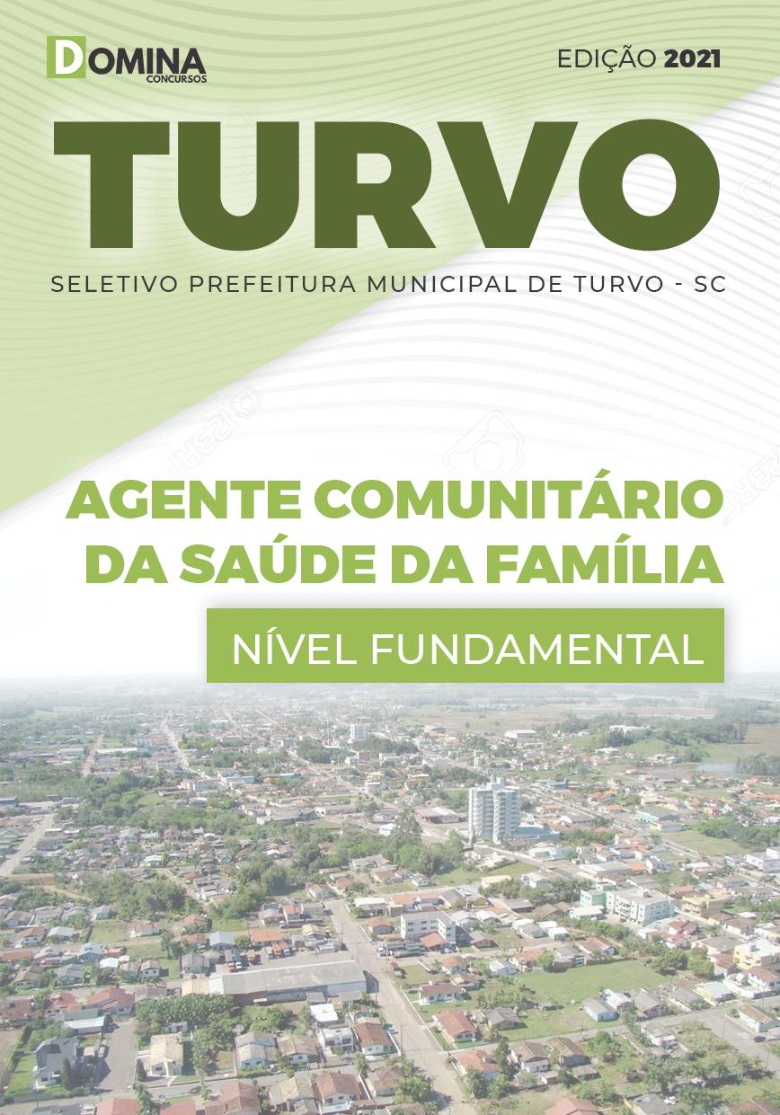 Apostila Pref Turvo SC 2021 Agente Comunitário Saúde Família