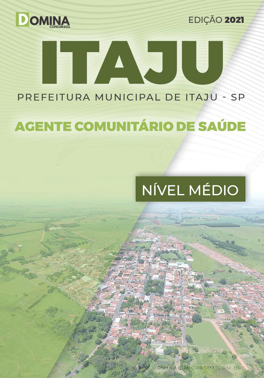 Apostila Pref Itaju SP 2021 Agente Comunitário de Saúde