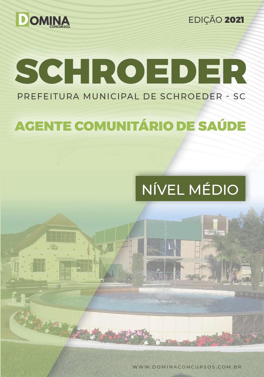 Apostila Pref Schroeder SC 2021 Agente Comunitário de Saúde