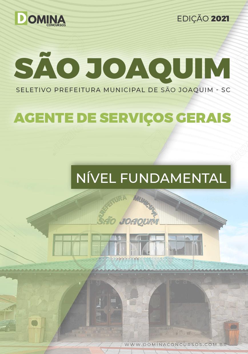 Apostila Pref São Joaquim SC 2021 Agente de Serviços Gerais