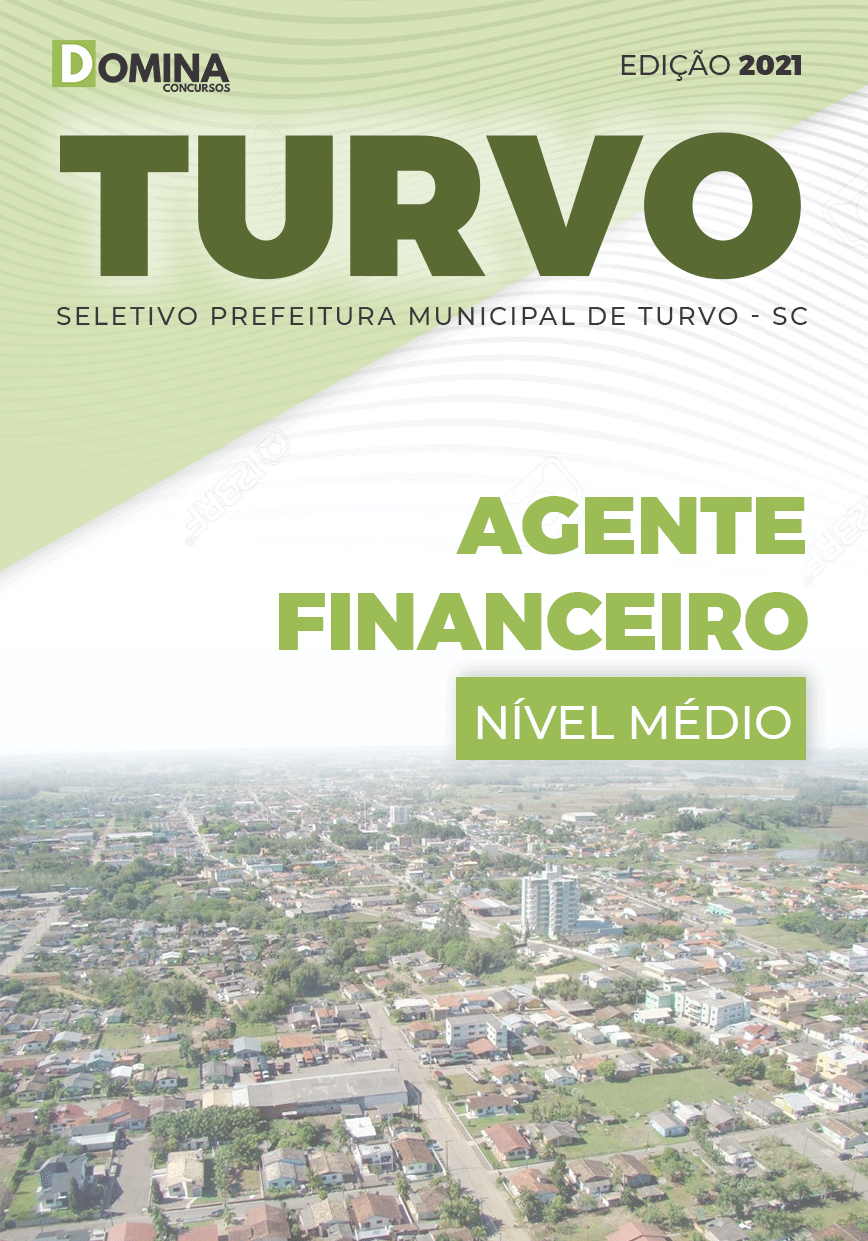 Apostila Seletivo Pref Turvo SC 2021 Agente Financeiro