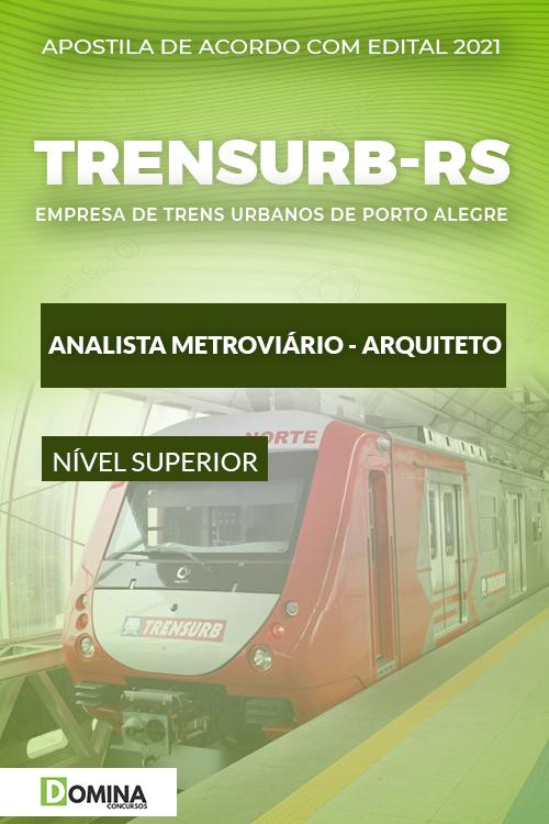 Apostila TRENSURB RS 2021 Analista Metroviário Arquiteto