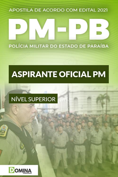 Apostila Concurso Polícia Militar PM PB 2021 Aspirante a Oficial PM
