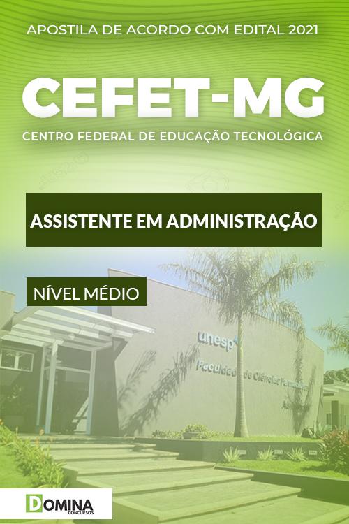 Apostila Concurso CEFET MG 2021 Assistente em Administração