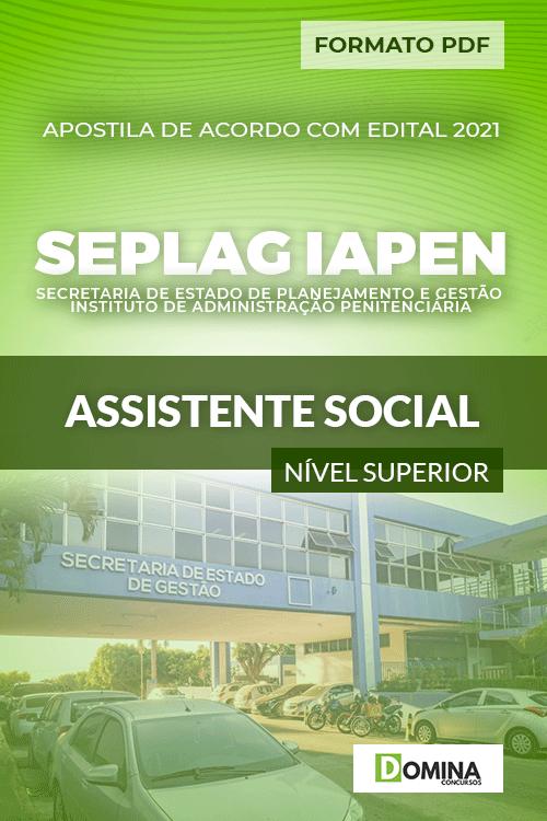 Apostila Processo Seletivo SEPLAG IAPEN 2021 Assistente Social